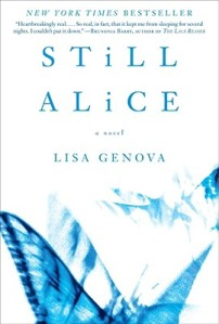 """Still Alice"" by Lisa Genova - early-onset dementia, Alzheimer's type"