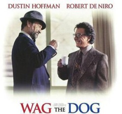 Wag the Dog Dustin Hoffman Robert De Niro